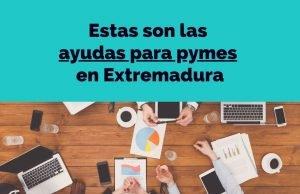 subvenciones-pymes-extremadura